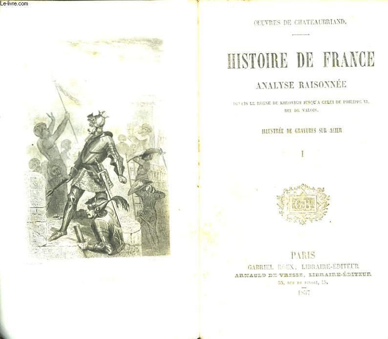 Histoire de France. Analyse raisonnée. TOME 1