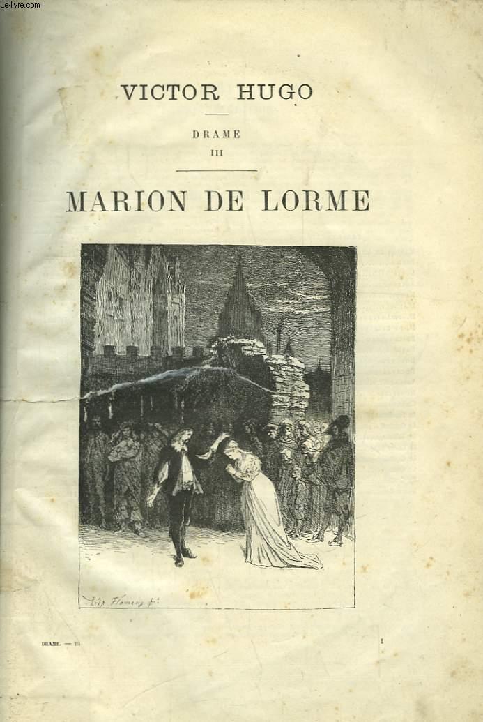Drame. TOME III : Marion de Lorme