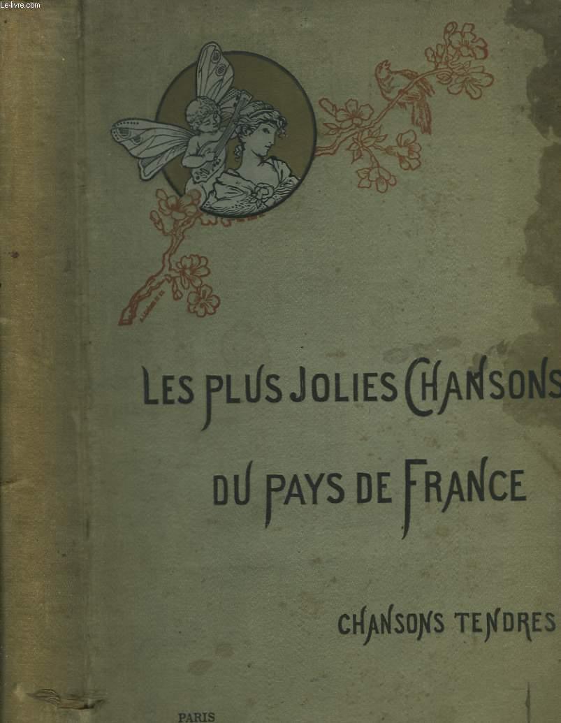 Les plus jolies chansons du Pays de France. Chansons tendres.