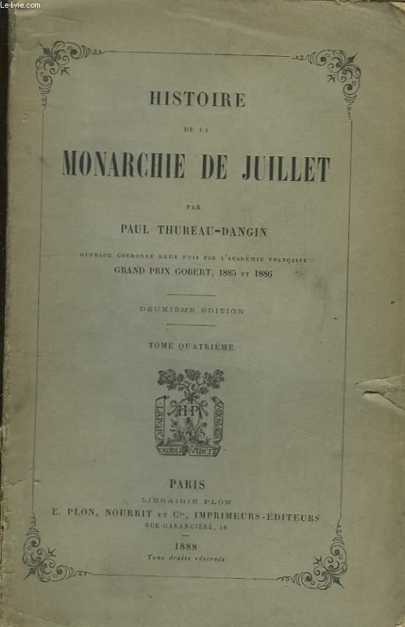 Histoire de la Monarchie de Juillet. TOME IV