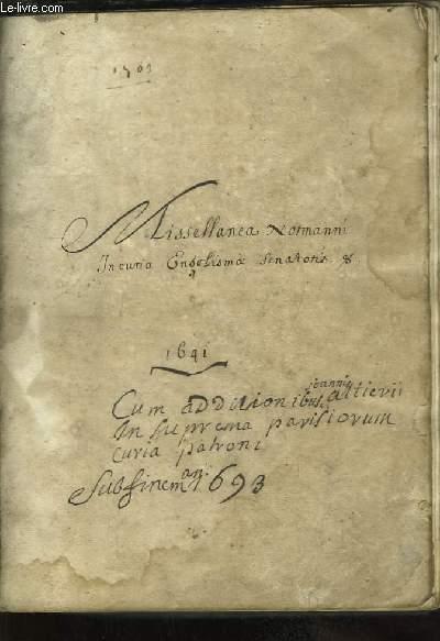 Missellanea Normanni In cunia Engolisma Santoris 1641, cum additionibus Joannis Altierii in Suprema parisionum curia patroni