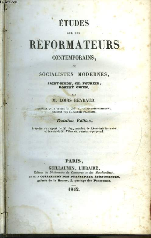 Etudes sur les Réformateurs contemporains, ou Socialistes Modernes, Saint-Simon, Ch. Fourier, Robert Owen. TOME 1er