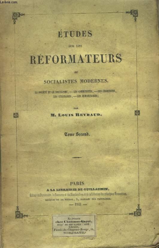 Etudes sur les Réformateurs contemporains, ou Socialistes Modernes. TOME 2nd