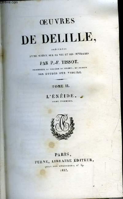 Oeuvres de Delille. TOME II : L'Enédie, 1ère partie.