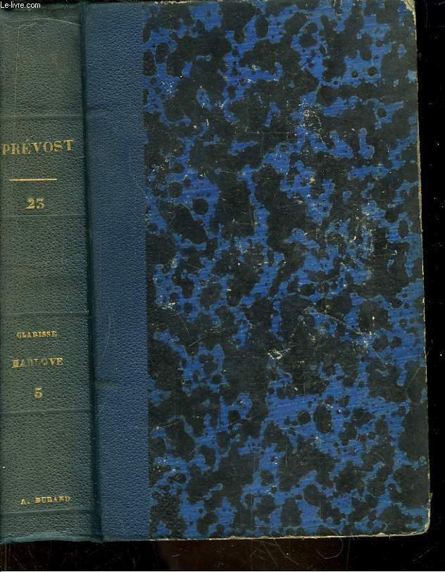 Oeuvres de Prévost. TOME 23 : Clarisse Barlove, 5ème partie.