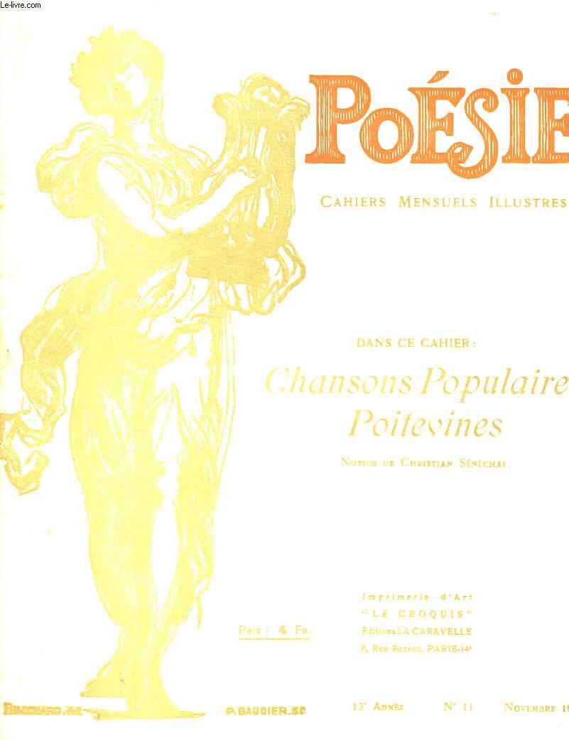 Poésie. Cahiers mensuels illustrés. N°11 - 13ème année : Chansons Populaires Poitevines.
