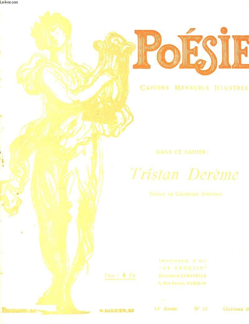 Poésie. Cahiers mensuels illustrés. N°10 - 13ème année : Tristan Derème.