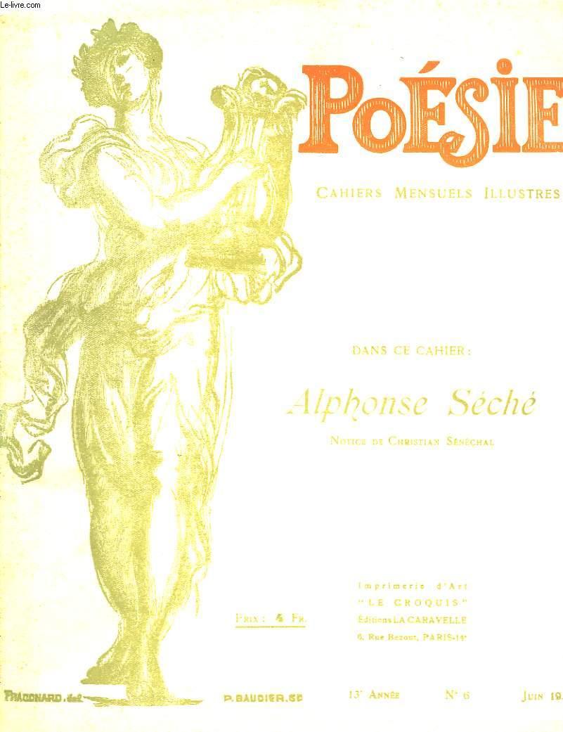 Poésie. Cahiers mensuels illustrés. N°6 - 13ème année : Alphonse Séché.
