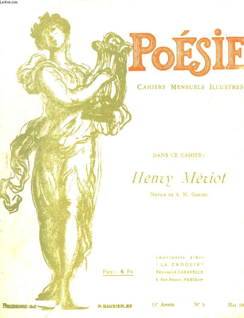 Poésie. Cahiers mensuels illustrés. N°5 - 13ème année : Henry Mériot.