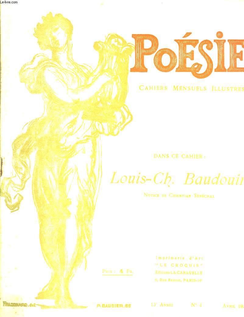 Poésie. Cahiers mensuels illustrés. N°4 - 13 ème année : Louis-Ch. Baudouin