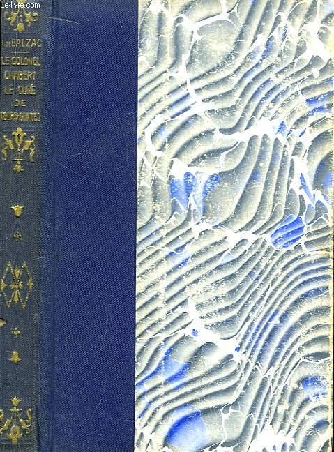 Le Colonel Chabert - Le Curé de Tours - Contes (Les Proscrits - El Verdugo)