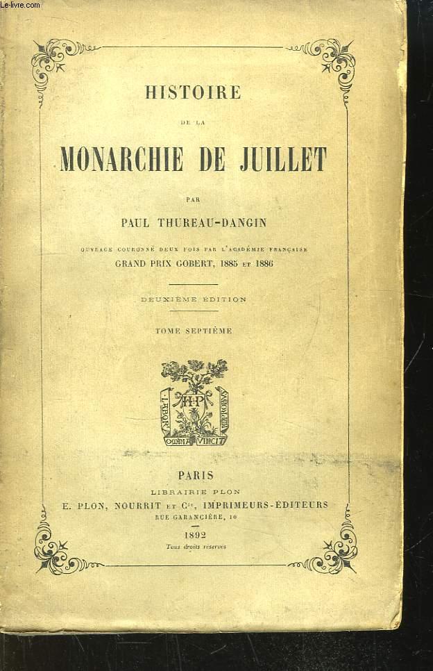 Histoire de la Monarchie de Juillet. TOME 7