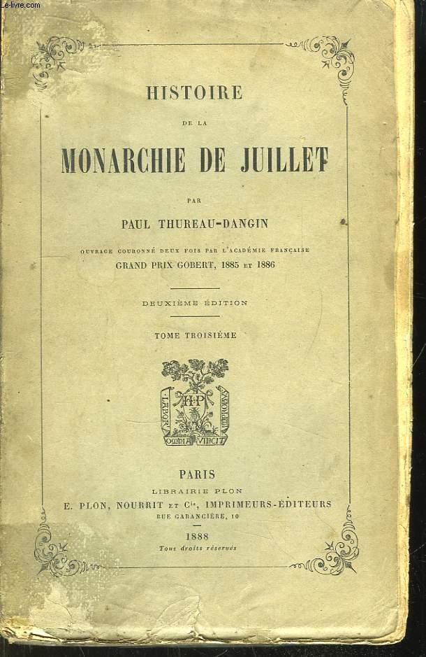 Histoire de la Monarchie de Juillet. TOME 3