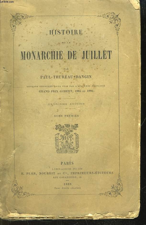 Histoire de la Monarchie de Juillet. TOME 1er