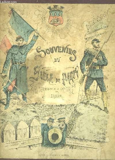 Souvenirs du Siège de Paris. Les Défenseurs de la Capitale.