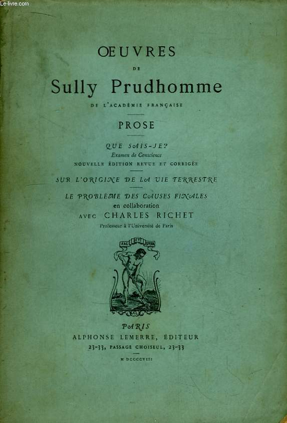 Oeuvres de Sully Prudhomme. Prose. Que Sais-je ?