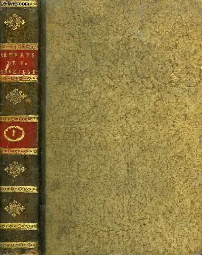 Oeuvres de P. Corneille. TOME 1 : Mélite, Clitandre, La Veuve ou le Traitre Trahi, La Galerie du Palais ou l'Amie.