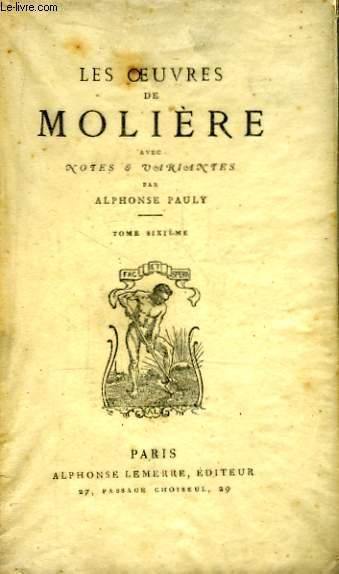 Les Oeuvres de Molière. TOME VI : L'Avare, Monsieur de Pourceaugnac. Les Amans Magnifiques.