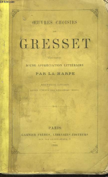 Oeuvres choisies de Gresset.