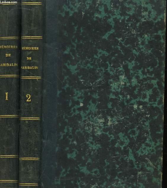 Mémoires de Garibaldi, traduits sur le manuscrit original par Alexandre Dumas. 2 séries en 2 volumes.