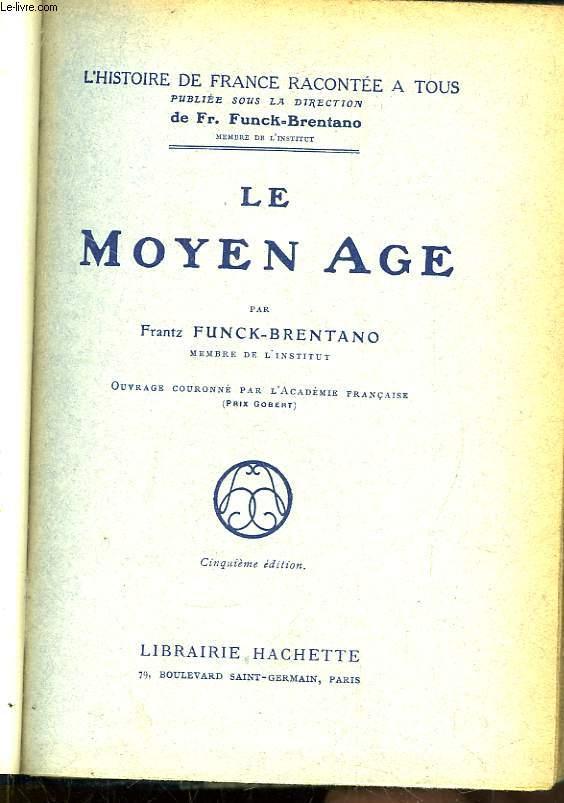Le Moyen Âge.