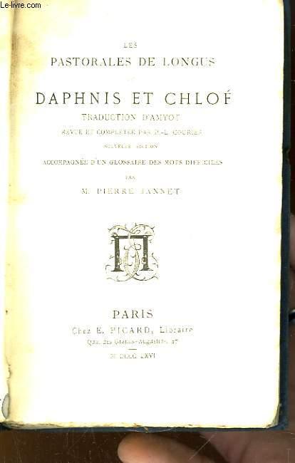 Les Pastorales de Longus, ou Daphnis et Chloé.