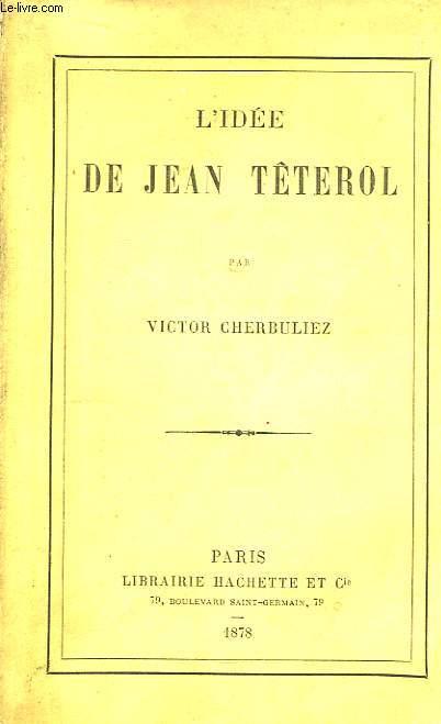 L'Idée de Jean de Têterol.