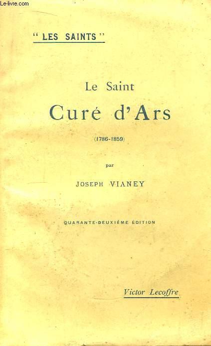 Le Saint Curé d'Ars (1786 - 1859)