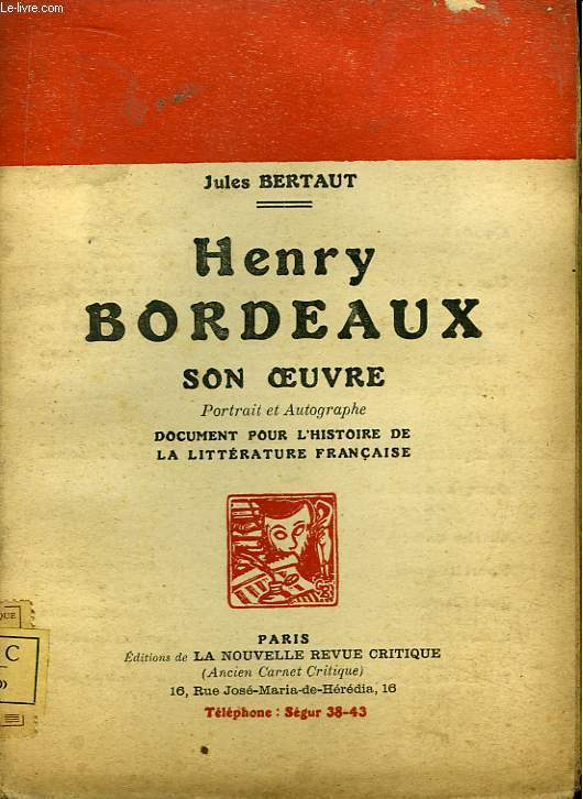Henry Bordeaux. Son oeuvre.