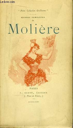 Oeuvres Complètes de Molière. TOME V : Don Juan, Le Médecin Malgré Lui, Le Mariage Forcé