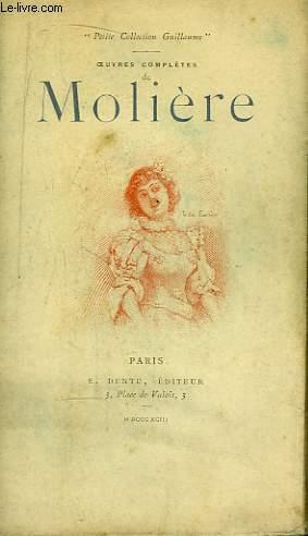 Oeuvres Complètes de Molière. TOME X : Georges Dandin, Psyché, Le Médecin Volant.