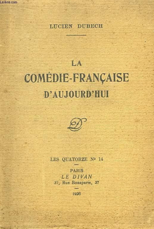 La Comédie-Française d'Aujourd'hui
