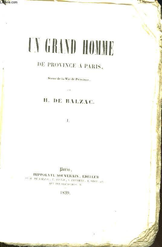 Oeuvres de H. de Balzac. Un Grand Homme de Province à Paris. TOME I