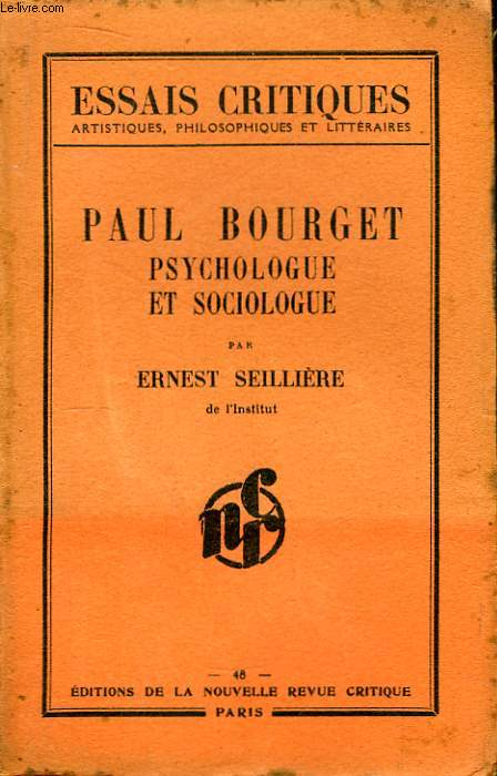 Paul Bourget, psychologue et sociologue.