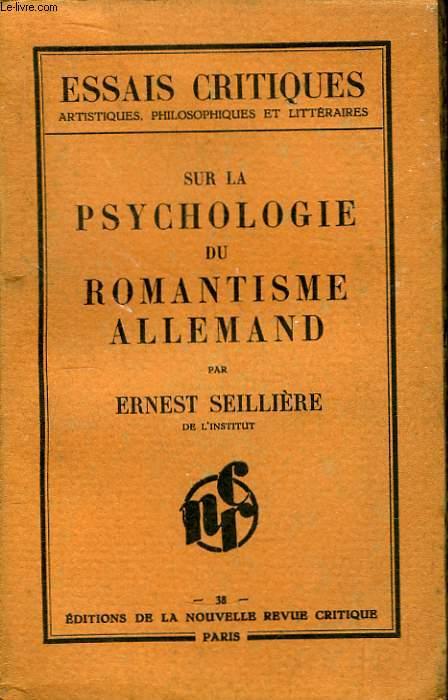 Sur la Psychologie du Romantisme allemand.