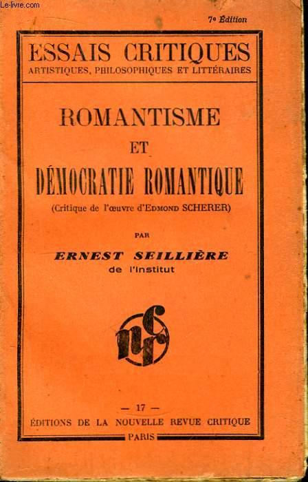 Romantisme et Démocratie Romantique (Critique de l'oeuvre d'Edmond Scherer)