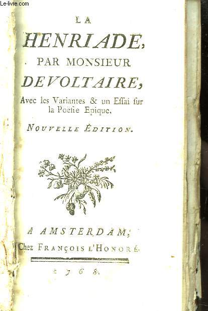 La Henriade par Monsieur de Voltaire.