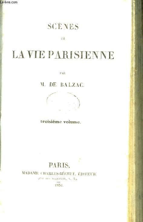 Scènes de la Vie Parisienne. 3ème volume.