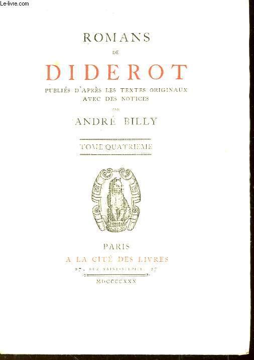 Romans de Diderot. TOME IV : Jacques le Fataliste et son Maitre (Suite)