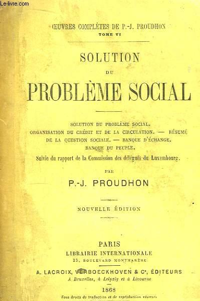 Solution du Problème Social.