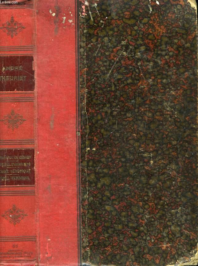 Le mariage de Gérard - Le Filleul d'un Marquis. Madame Véronique - Michel Verneuil.