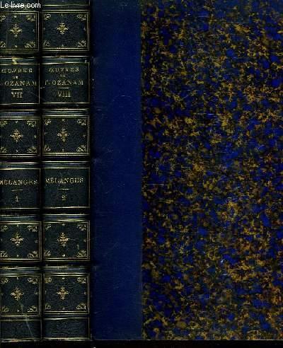 Oeuvres Complètes de A.F. Ozanam. TOMES VII et VIII : Mélanges, en 2 tomes.