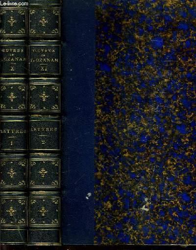Oeuvres Complètes de A.F. Ozanam. TOMES X et XI : Lettres de Frédéric Ozanam 1831 - 1853, en 2 tomes.