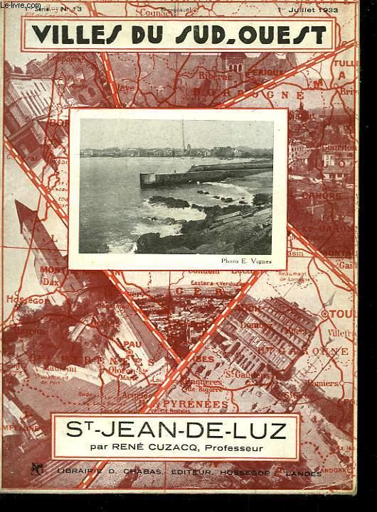 Villes du Sud-Ouest. St-Jean-de-Luz