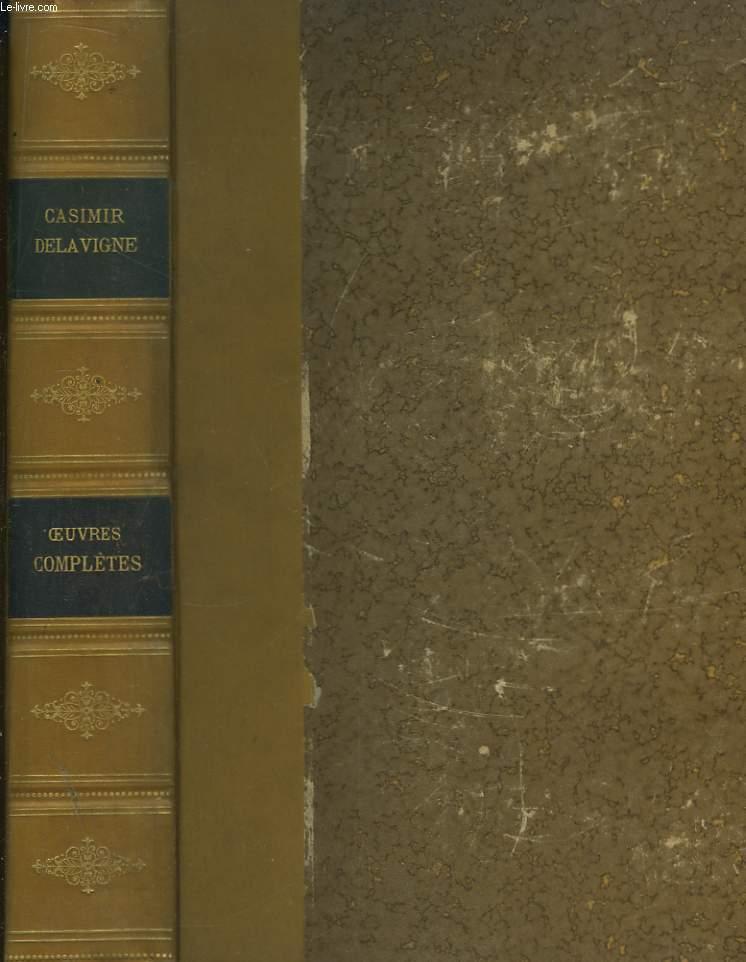 Oeuvres Complètes de Casimir Delavigne. Théâtre - Poésies. Oeuvres Posthumes.
