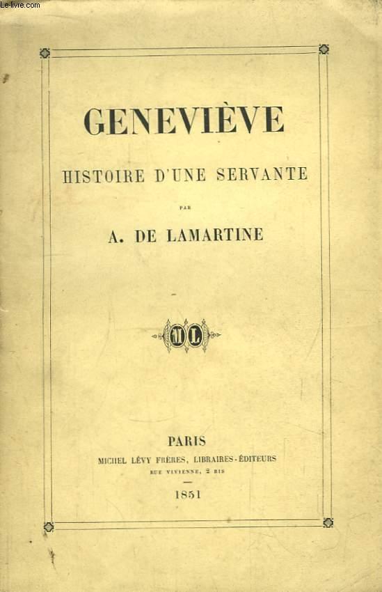 Geneviève, Histoire d'une Servante.