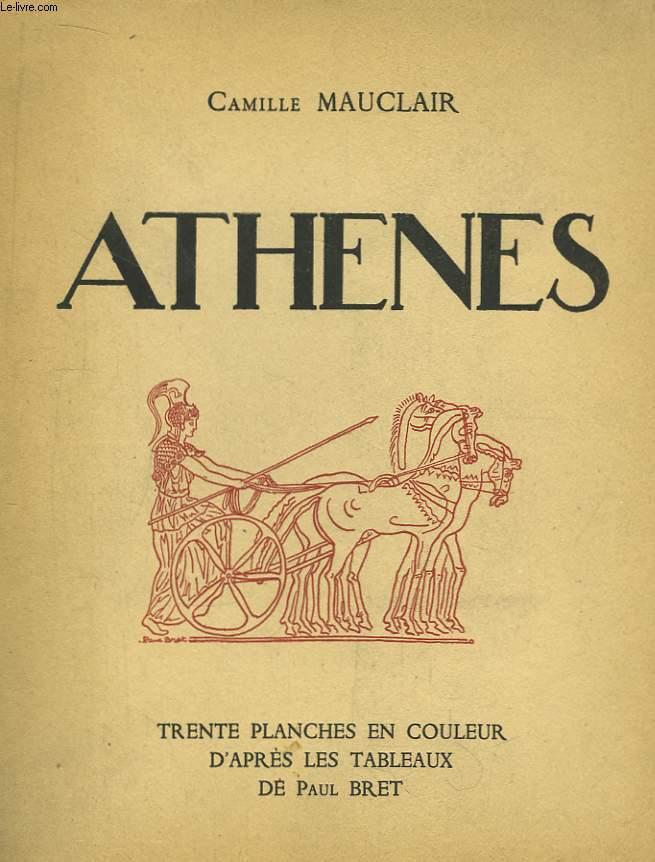 Athènes. Trente planches en couleur d'après les tableaux de Paul Bret