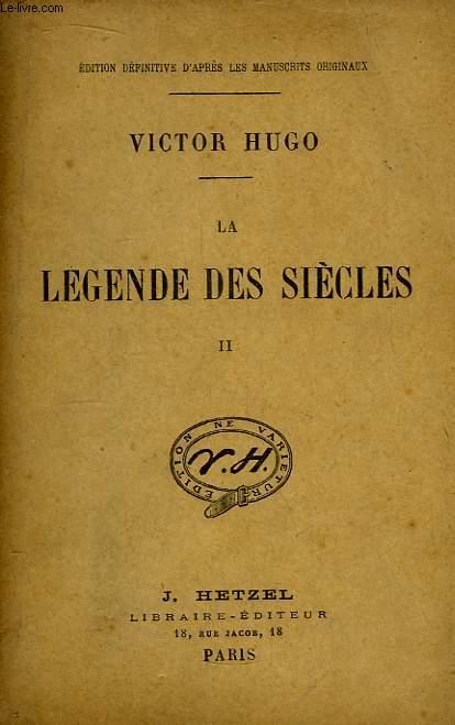 La Légende des Siècles. TOME II