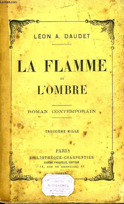 La Flamme et l'Ombre