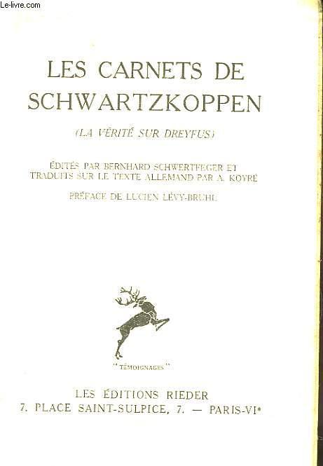 Les Carnets de Schwartzkoppen (La Vérité sur Dreyfus).